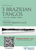 3 Brazilian Tangos   Clarinet Quartet set of parts