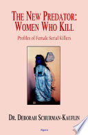 The New Predator Women Who Kill