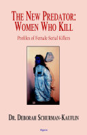 The New Predator--Women Who Kill