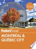 Fodor s Montreal   Quebec City