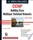 Ccnp Building Cisco Multilayer Switched Networks Study Guide