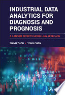 Industrial Data Analytics for Diagnosis and Prognosis