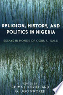Religion History And Politics In Nigeria