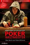 Meine Hände auf dem Weg zum Poker-Weltmeister