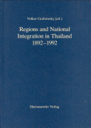 Regions and National Integration in Thailand, 1892-1992