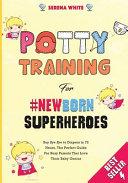 Potty Training For NewBorn Superheroes Book