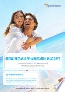Bronchiectasis Rehabilitation in 30 Days