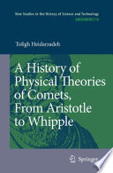 A History of Physical Theories of Comets, From Aristotle to Whipple Pdf/ePub eBook