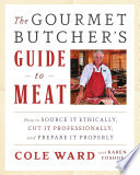The Gourmet Butcher S Guide To Meat Book PDF
