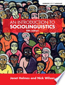 """""""An Introduction to Sociolinguistics"""" by Janet Holmes, Nick Wilson"""