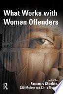What Works With Women Offenders Book PDF
