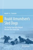 Roald Amundsen's Sled Dogs Pdf/ePub eBook