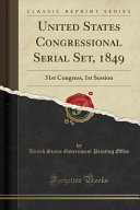 United States Congressional Serial Set 1849