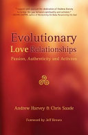 Evolutionary Love Relationships  Passion  Authenticity and Activism
