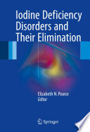 Iodine Deficiency Disorders and Their Elimination