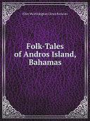 Pdf Folk-Tales of Andros Island, Bahamas