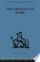 The Ideology of Work