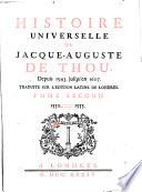 Histoire Universelle de Jacque Auguste De Chow, 2
