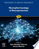 Neuropharmacology of Neuroprotection