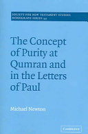Pdf The Concept of Purity at Qumran and in the Letters of Paul