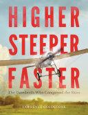 Higher, Steeper, Faster [Pdf/ePub] eBook