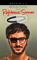 Reflections of a Righteous Sinner