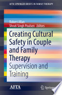 Creating Cultural Safety in Couple and Family Therapy