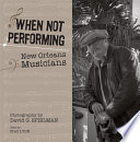 When Not Performing