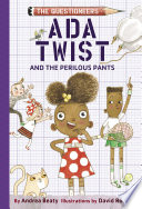Ada Twist and the Perilous Pants Book PDF