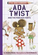 Ada Twist and the Perilous Pants Pdf/ePub eBook