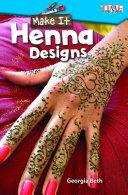 Make It  Henna Designs
