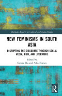 Pdf New Feminisms in South Asian Social Media, Film, and Literature