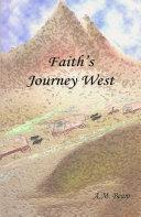 Faith s Journey West