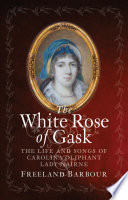The White Rose of Gask