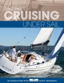 Dag Pike's Cruising Under Sail [Pdf/ePub] eBook