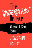 The  Underclass  Debate