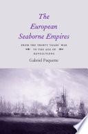 The European Seaborne Empires