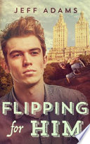 Flipping For Him