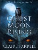 Ghost Moon Rising