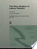 The Flow Analysis of Labour Markets
