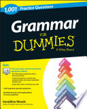 """Grammar: 1,001 Practice Questions For Dummies"" by Geraldine Woods"