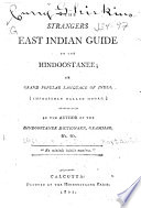 The Strangers East Indian Guide To The Hindoostanee  Or Grand Popular Language Of India