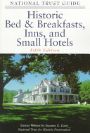 The National Trust Guide to Historic Bed   Breakfasts  Inns and Small Hotels Book PDF