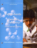 Experiments in General Chemistry  Inquiry and Skill Building
