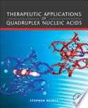 Therapeutic Applications of Quadruplex Nucleic Acids Book