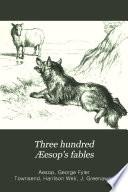 Three Hundred Æesop's Fables