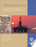 Lifting The Oil Curse Improving Petroleum Revenue Management In Sub Saharan Africa