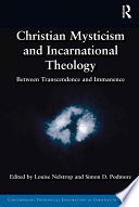 Christian Mysticism and Incarnational Theology