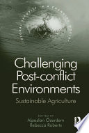 Challenging Post conflict Environments