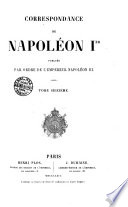 Correspondance de Napoleon 1